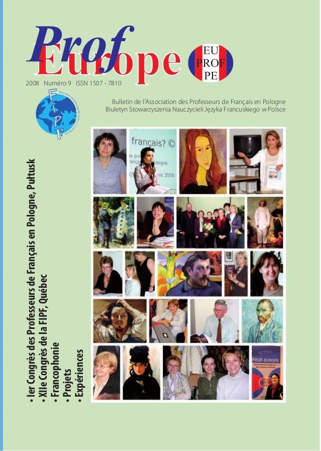 2008 Numéro 9 ISSN 1507 - 7810  • Ier Congrès des Professeurs de Français en Pologne, Pułtusk  • XIIe Congrès de la FIPF, ...