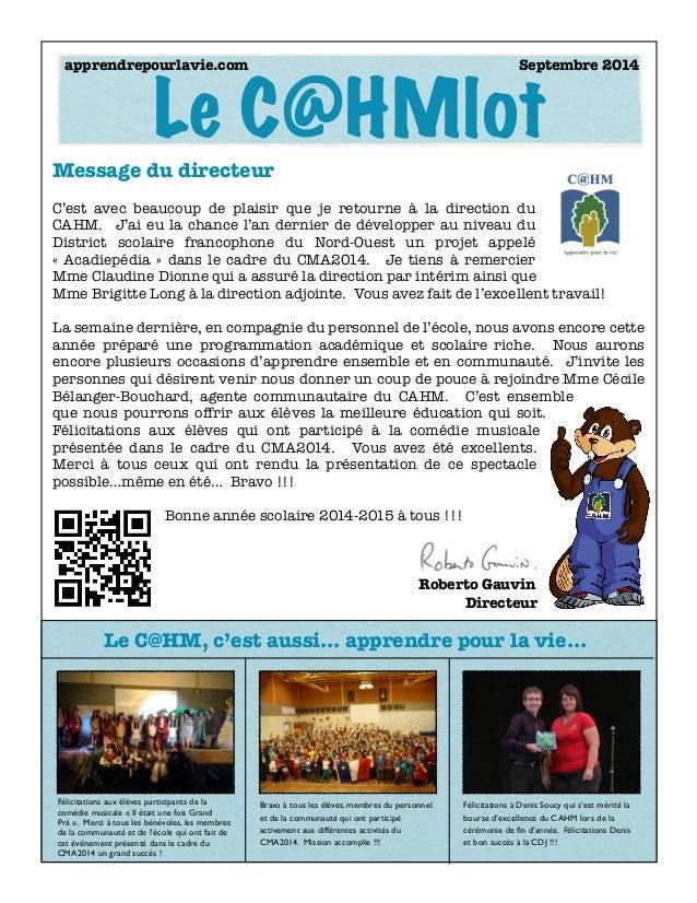 Le C@HMlot  apprendrepourlavie.com Septembre 2014  Message du directeur  !  C'est avec beaucoup de plaisir que je retourne...