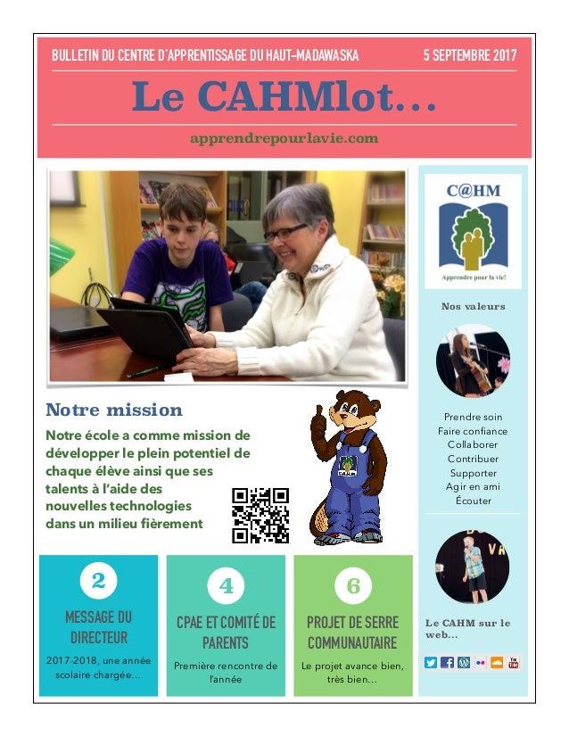 MESSAGE DU DIRECTEUR 2017-2018, une année scolaire chargée… 2 CPAE ET COMITÉ DE PARENTS Première rencontre de l'année 4 PR...