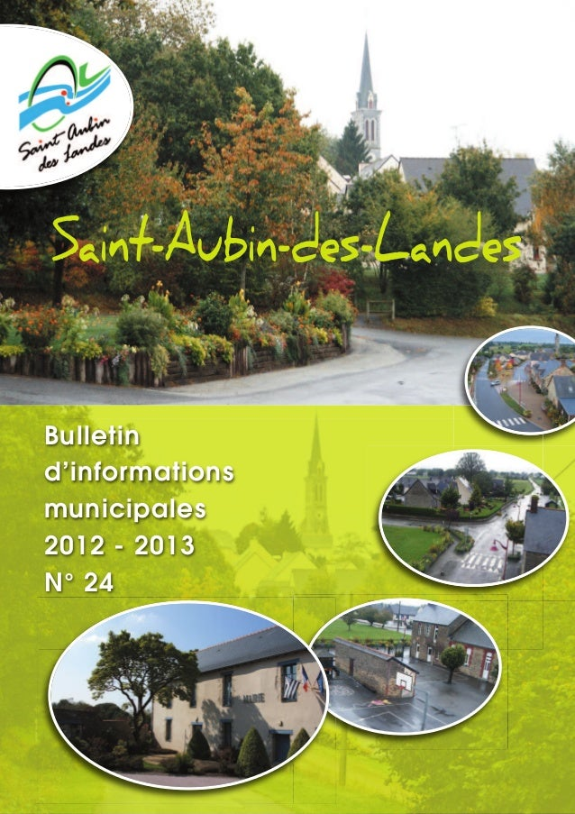 Saint-Aubin-des-LandesBulletind'informationsmunicipales2012 - 2013N° 24