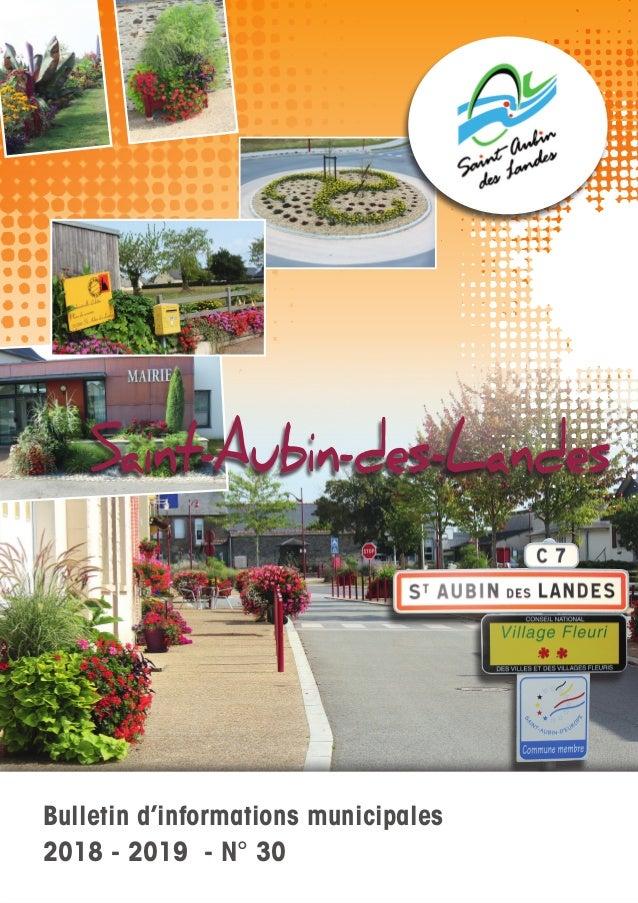 Bulletin d'informations municipales 2018 - 2019 - N° 30 Saint-Aubin-des-Landes