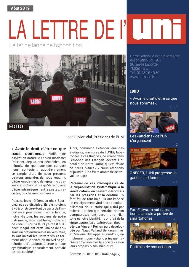 Aôut 2019 Le fer de lance de l'opposition EDITO Union Nationale Interuniversitaire Association Loi 1901 36 rue de Laborde ...