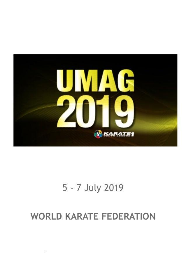 5 - 7 July 2019 WORLD KARATE FEDERATION 1