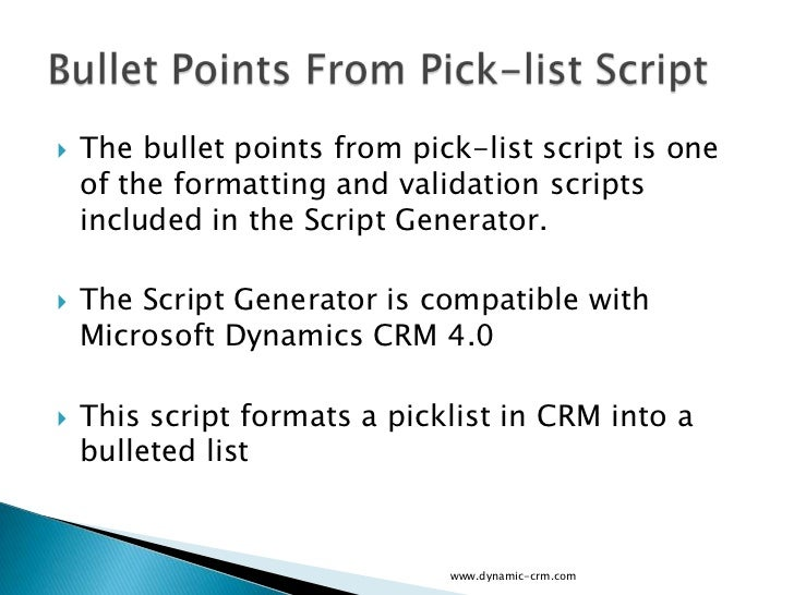    The bullet points from pick-list script is one    of the formatting and validation scripts    included in the Script G...