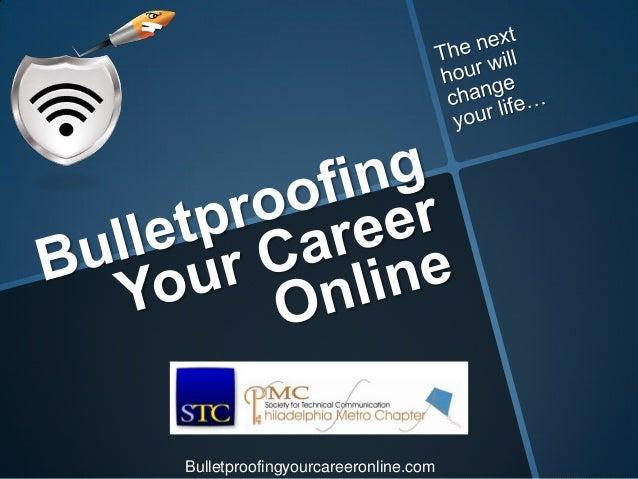 Bulletproofingyourcareeronline.com