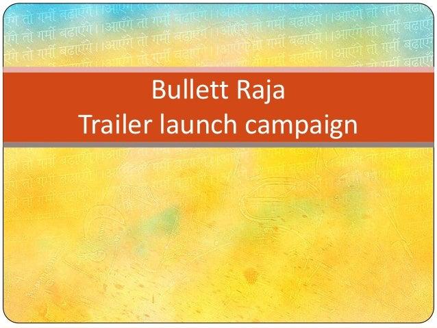 Bullett Raja Trailer launch campaign