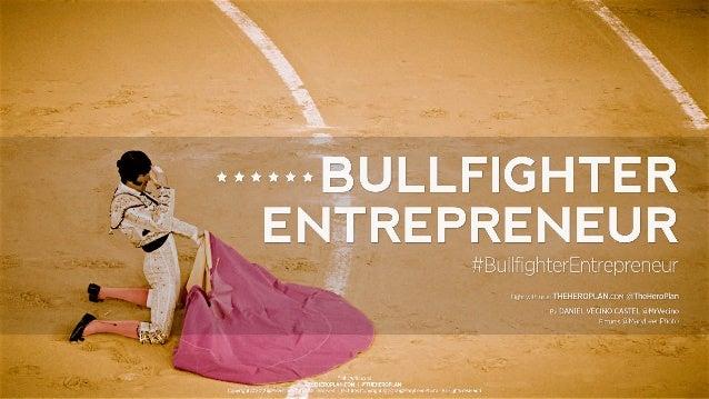 Bullfighter Entrepreneur