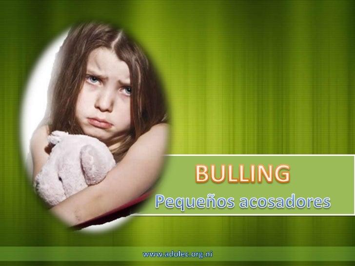 Es un término usado para definir elmaltrato entre alumnos en la escuela ocolegio