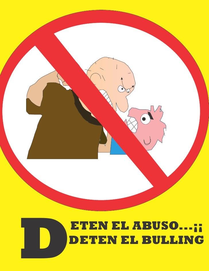 DETEN EL ABUSO...¡¡DETEN EL BULLING