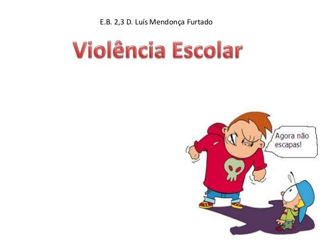E.B. 2,3 D. Luís Mendonça Furtado