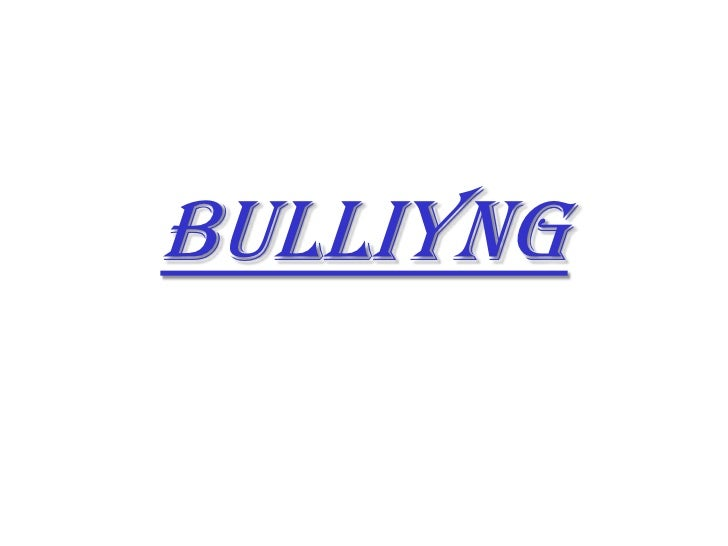 BULLIYNG<br />
