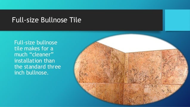Bullnose Tile Opportunities - Bullnose tile sizes