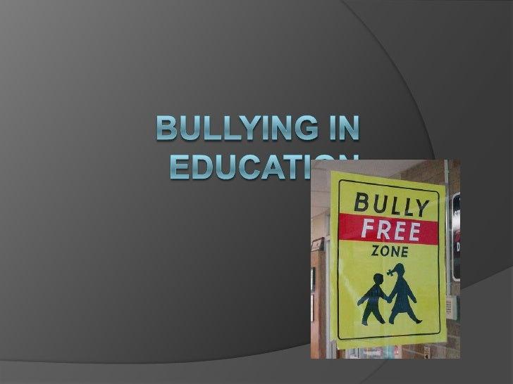 Bullying in Education<br />