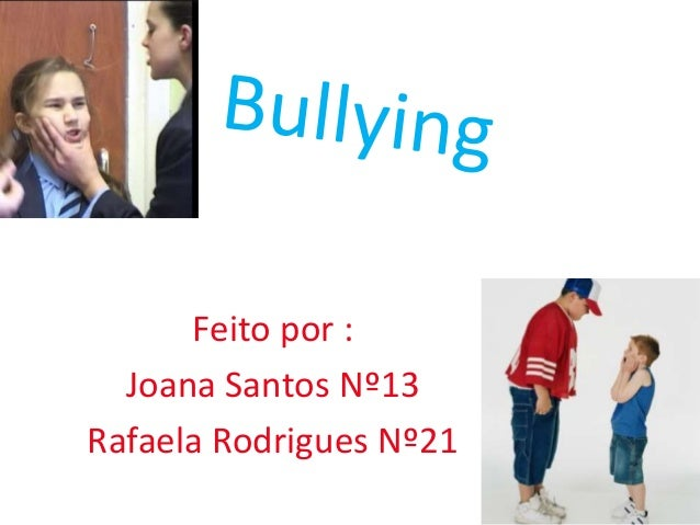 Feito por : Joana Santos Nº13 Rafaela Rodrigues Nº21