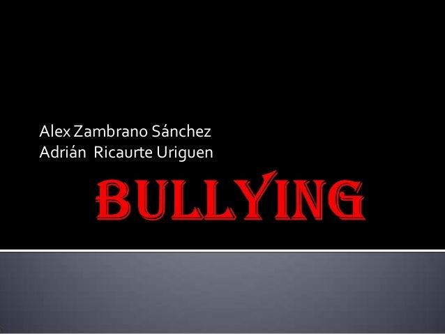 Alex Zambrano SánchezAdrián Ricaurte Uriguen
