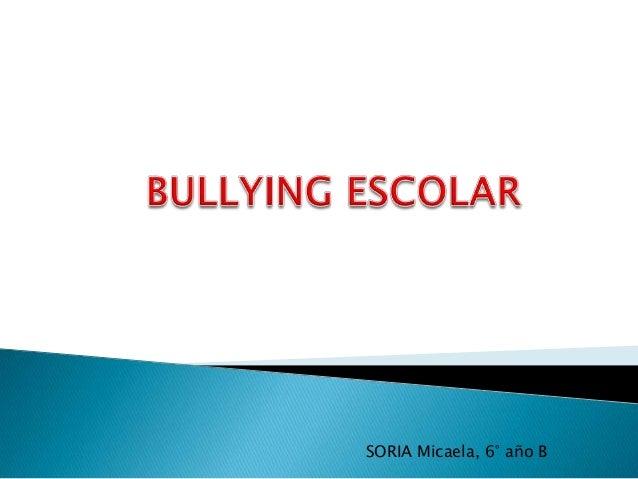 SORIA Micaela, 6° año B
