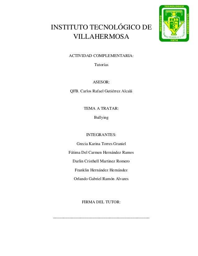 INSTITUTO TECNOLÓGICO DE      VILLAHERMOSA       ACTIVIDAD COMPLEMENTARIA:                     Tutorías                   ...