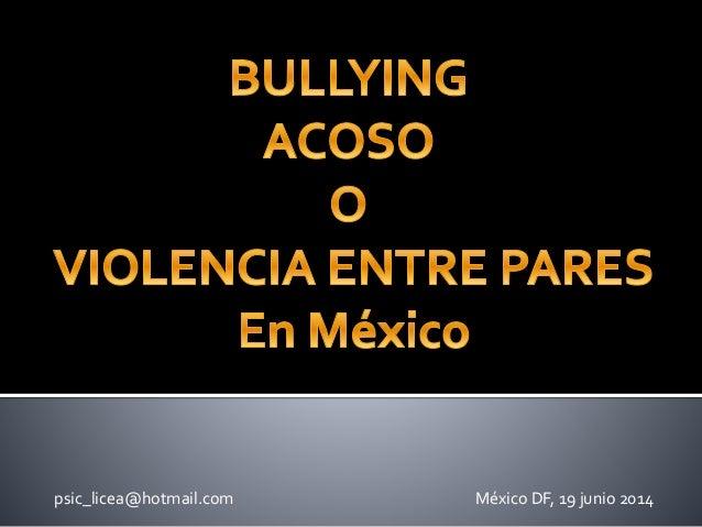 psic_licea@hotmail.com México DF, 19 junio 2014