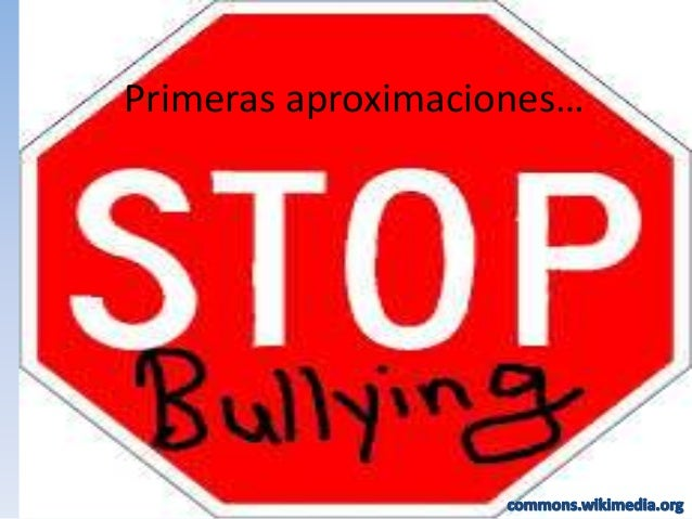 """BULLYING"" Primeras aproximaciones…"