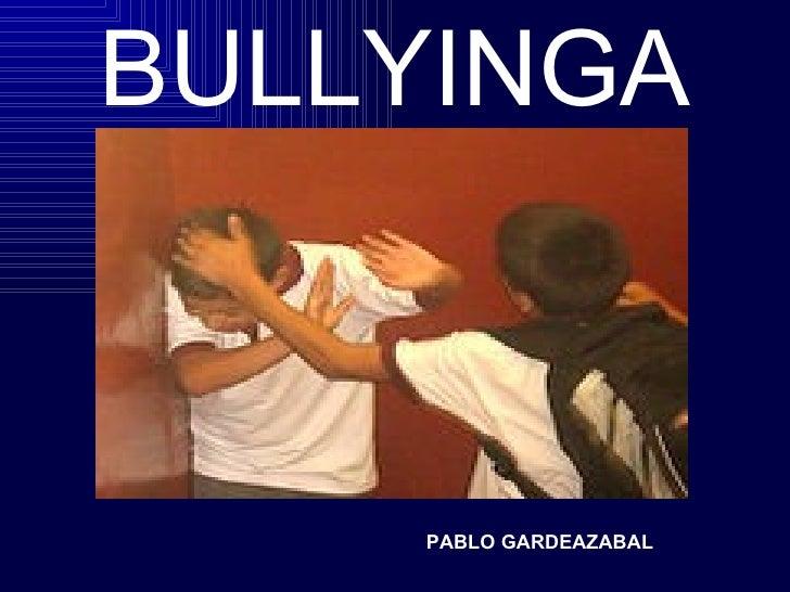 BULLYINGA PABLO   GARDEAZABAL