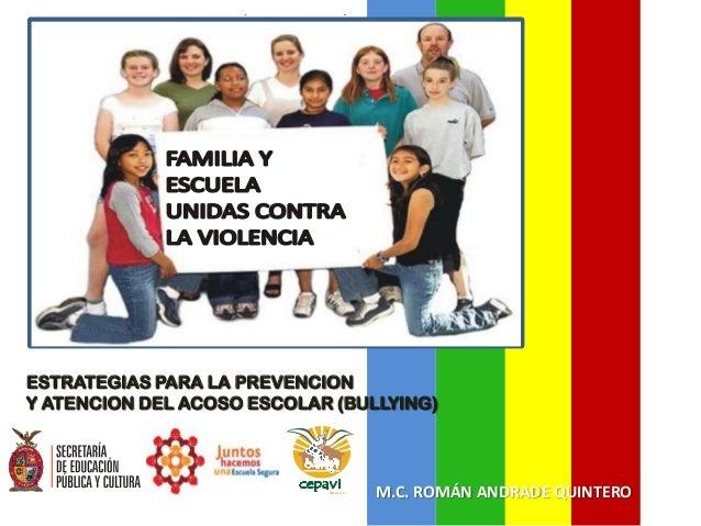 ESTRATEGIAS PARA LA PREVENCIONY ATENCION DEL ACOSO ESCOLAR (BULLYING)                            SIN A LO A               ...
