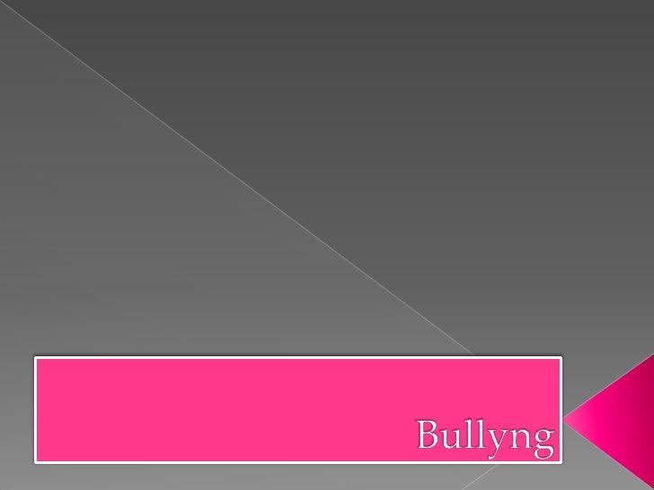 Bullyng<br />