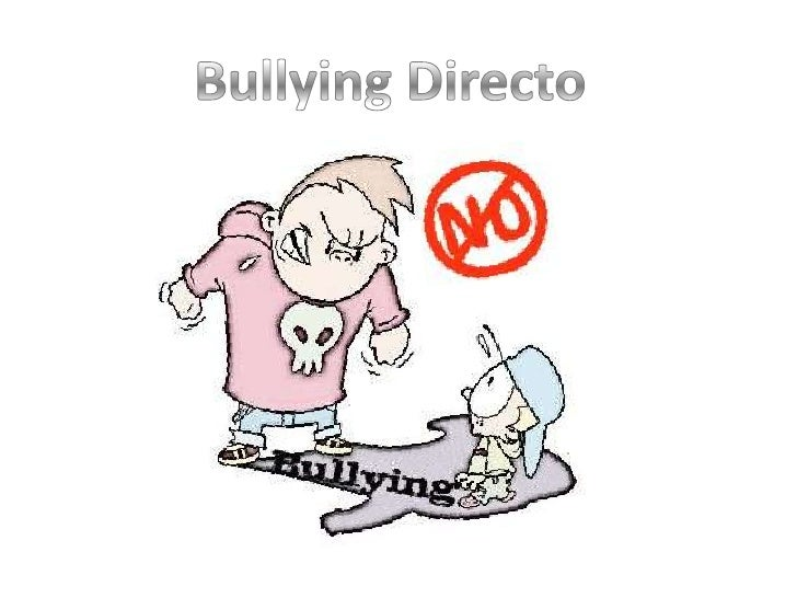 Bullying Directo<br />