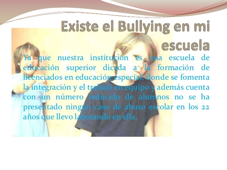 Bullying en mi escuela for A que zona escolar pertenece mi escuela