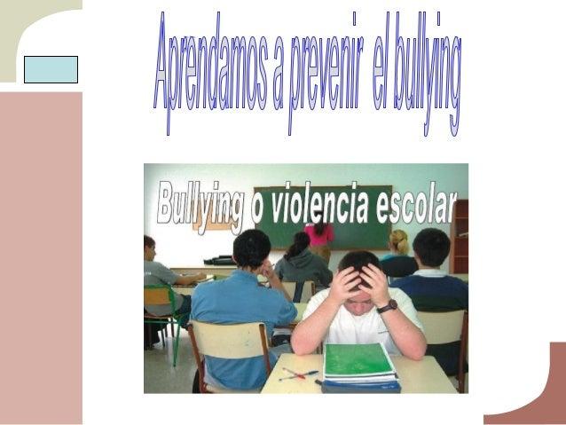 DEFINICIÓN DE BULLYING Es cuando un (a) alumno (a) o un grupo más fuerte, intimida y maltrata, en forma repetida y a lo la...