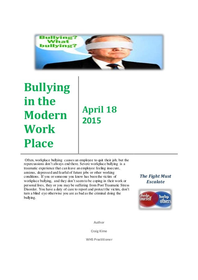 Bullying In The Modern Work Place By Craig Kime