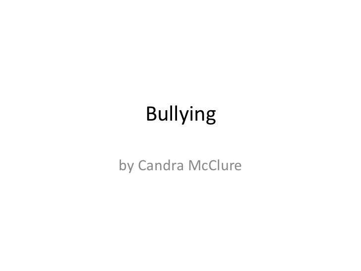 Bullying<br />by Candra McClure<br />