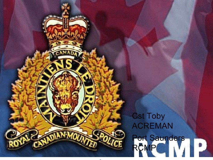 BULLYING         Cst Toby         ACREMAN         Port Saunders         RCMPFooter