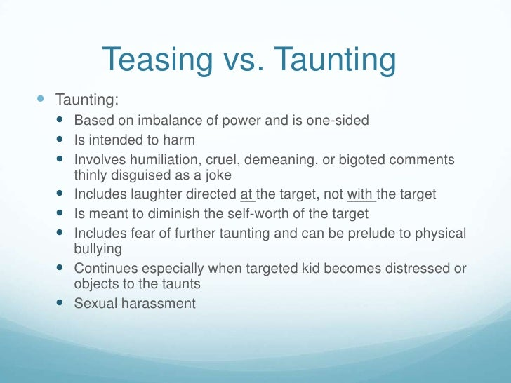 when teasing becomes bullying A brief look at the differences between teasing and bullying wwwjeffdesscom  i am very passionate about this topic, as i know so many of you are so many.