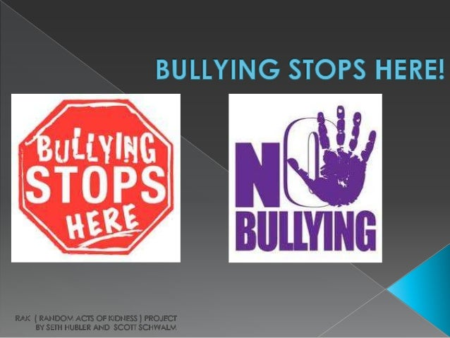 * We are here today to give all of you a presentation on anti- bullying! So pay close attention please!