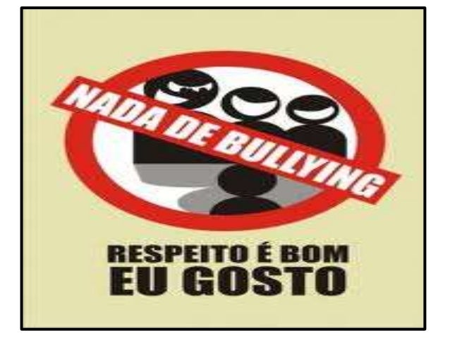 • O que é bullying? • Ciclo do bullying • Principais motivos para a prática do bullying • Tipos de bullying • Elementos es...