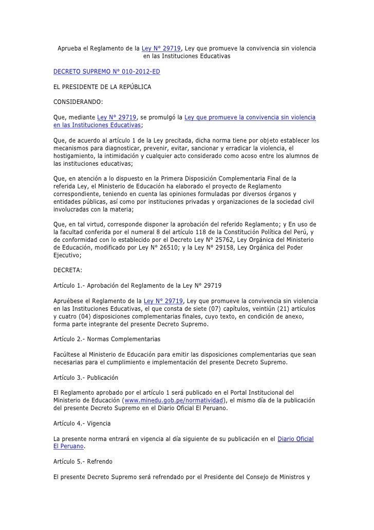 Aprueba el Reglamento de la Ley N° 29719, Ley que promueve la convivencia sin violencia                             en las...