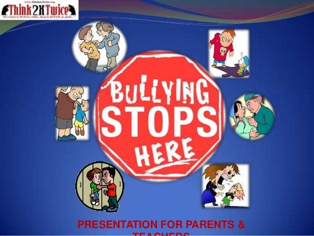 PRESENTATION FOR PARENTS &