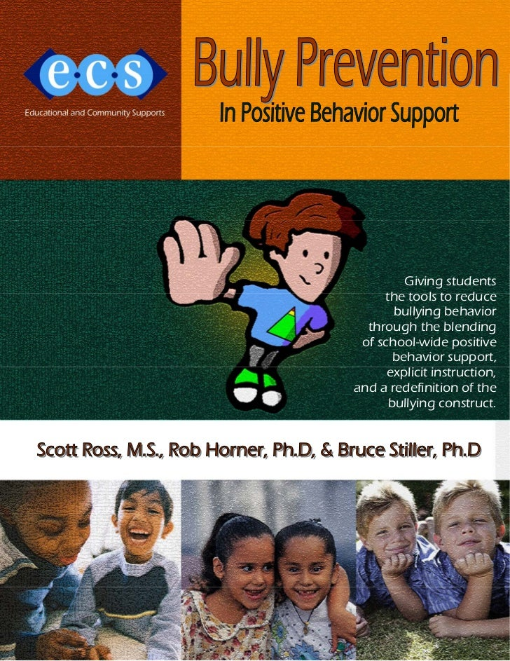 Giving students     the tools to reduce       bullying behavior  through the blending of school-wide positive       behavi...