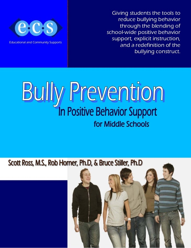 Giving students the tools to    reduce bullying behavior     through the blending ofschool-wide positive behavior  support...