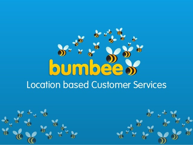 Location based Customer Services