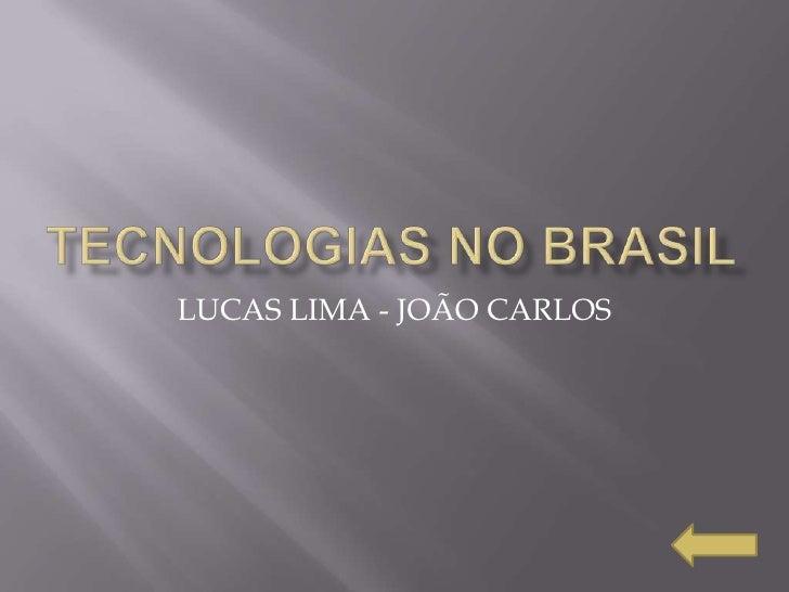 LUCAS LIMA - JOÃO CARLOS