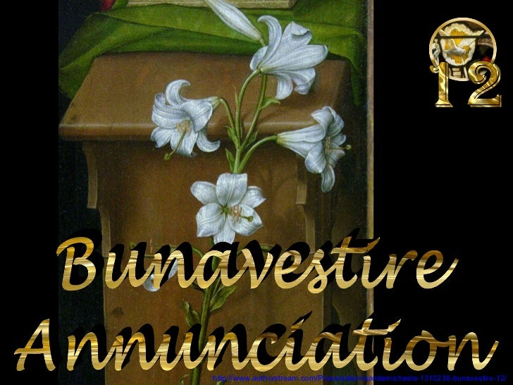 http://www.authorstream.com/Presentation/sandamichaela-1310236-bunavestire-12/