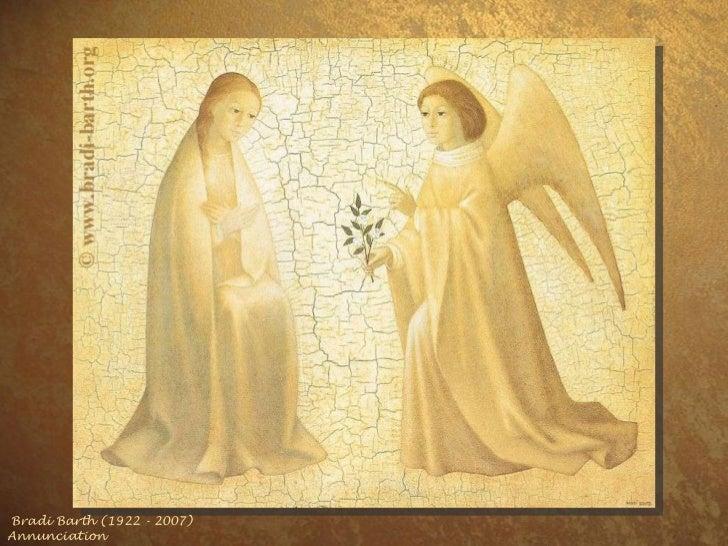 Bradi Barth (1922 - 2007) Annunciation