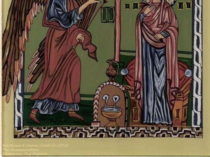 Martaian Ermone Zabel (b.1973)  The Annunciation Romania, Cluj Napoca