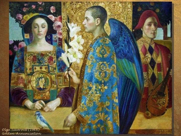 Olga Suvorova (1966)  Golden  Annunciation