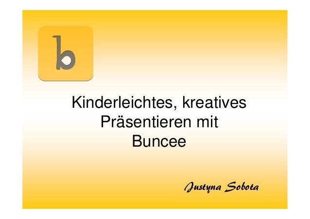 Kinderleichtes, kreatives Präsentieren mit Buncee Justyna Sobota