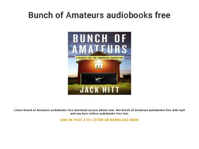 Bunch of Amateurs: A Search for the American Character (Unabridged)