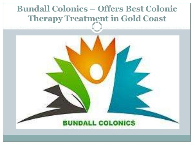Bundall Colonics – Offers Best Colonic Therapy Treatment in Gold Coast