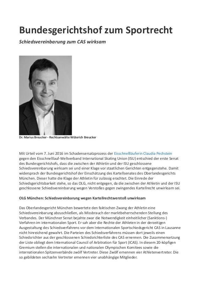 Bundesgerichtshof zum Sportrecht Schiedsvereinbarung zum CAS wirksam Dr. Marius Breucker - Rechtsanwälte Wüterich Breucker...