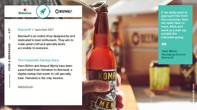 c The Corporate Startup story Hans Böhm and Arnaud Wynia have been parachuted from Heineken to Beerwulf, a digital startup...